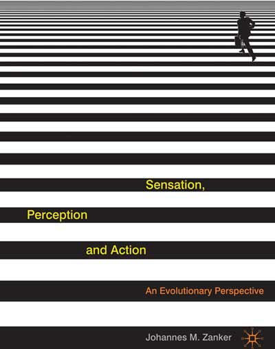 Sensation, Perception and Action