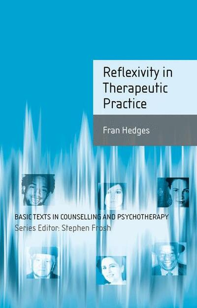 Reflexivity in Therapeutic Practice
