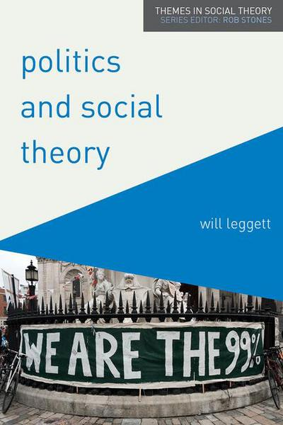 Politics and Social Theory