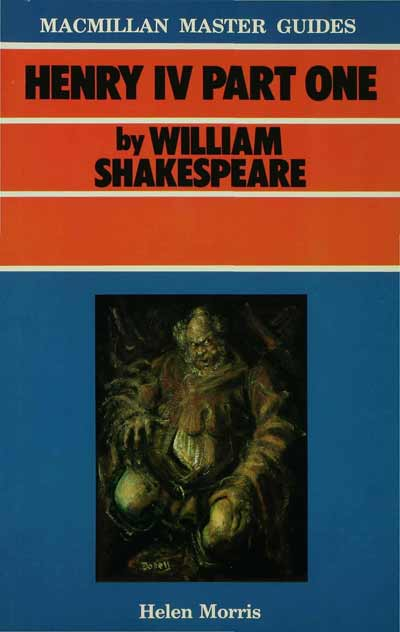 Shakespeare: Henry IV Part I