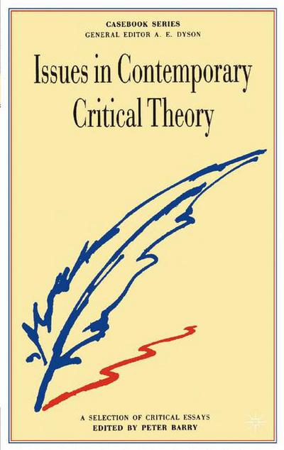 Issues in Contemporary Critical Theory
