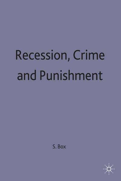 Recession, Crime and Punishment