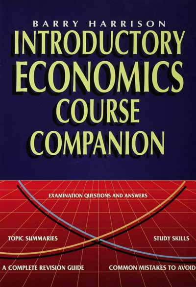 Introductory Economics Course Companion