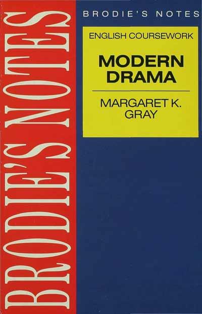 Gray: Modern Drama