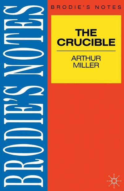 Miller: The Crucible
