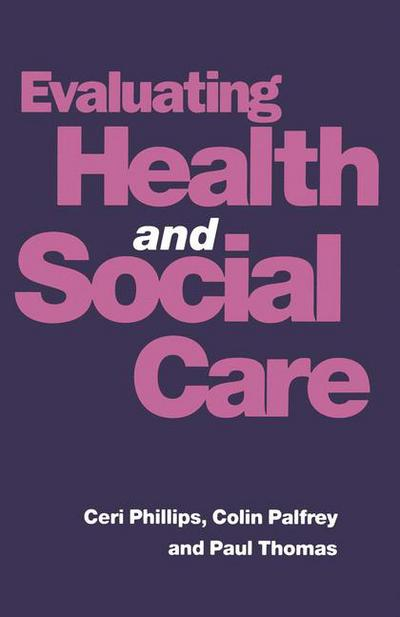 Evaluating Health and Social Care