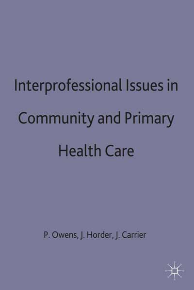 Interprofessional issues in community and primary health care
