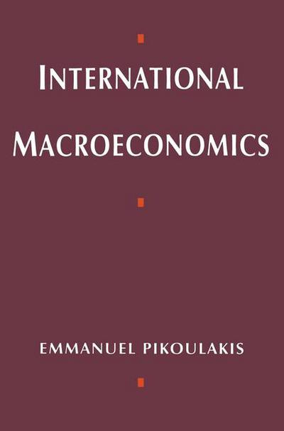 An introduction to international macroeconomics graham bird international macroeconomics emmanouel pikoulakis fandeluxe Image collections
