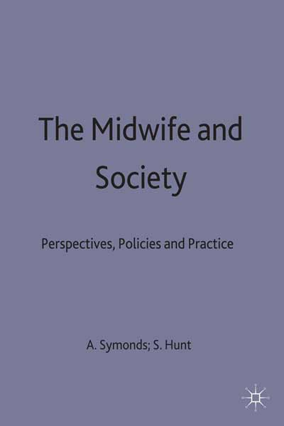 The Midwife and Society