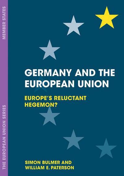 The government and politics of the european union neill nugent germany and the european union simon bulmer william e paterson fandeluxe Gallery