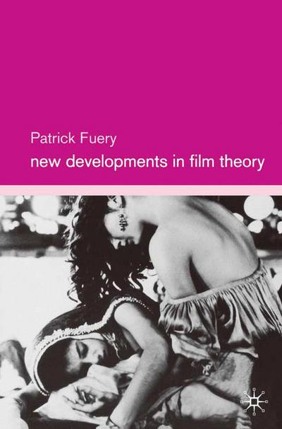 New Developments in Film Theory