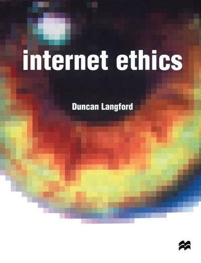 Internet Ethics