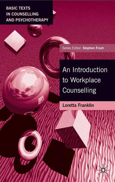 An Introduction to Workplace Counselling