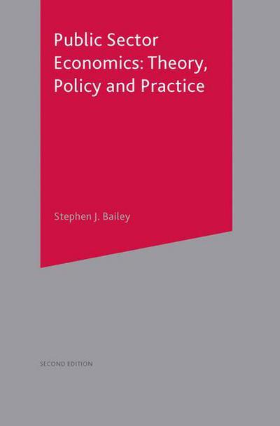 Public Sector Economics - Stephen J  Bailey - Macmillan