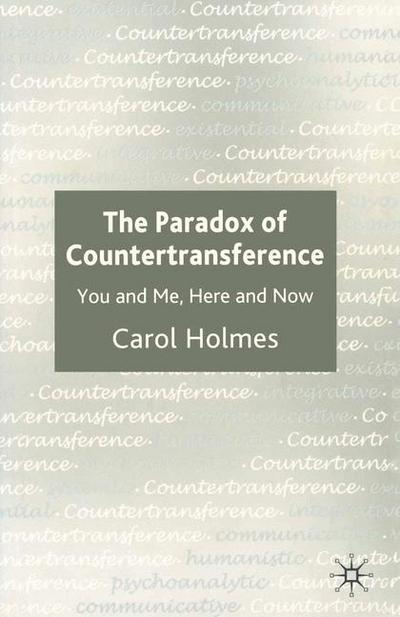 The Paradox of Countertransference