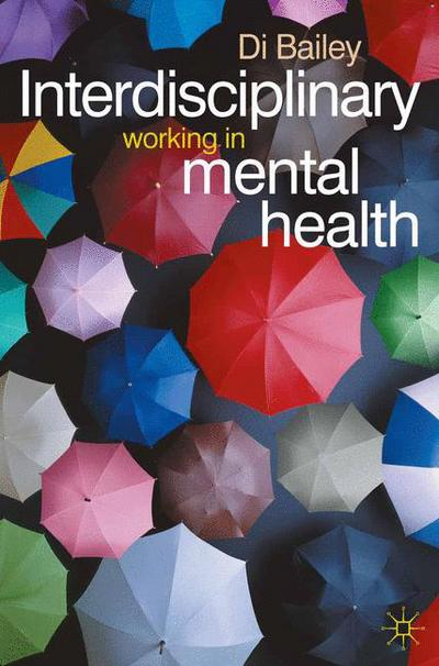 Interdisciplinary Working in Mental Health