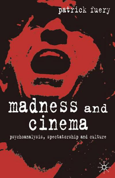 Madness and Cinema