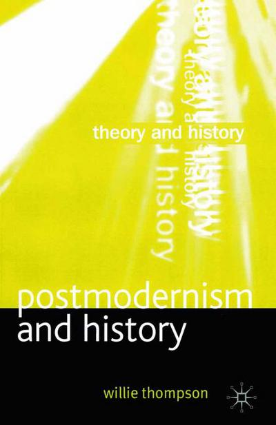 Postmodernism and History