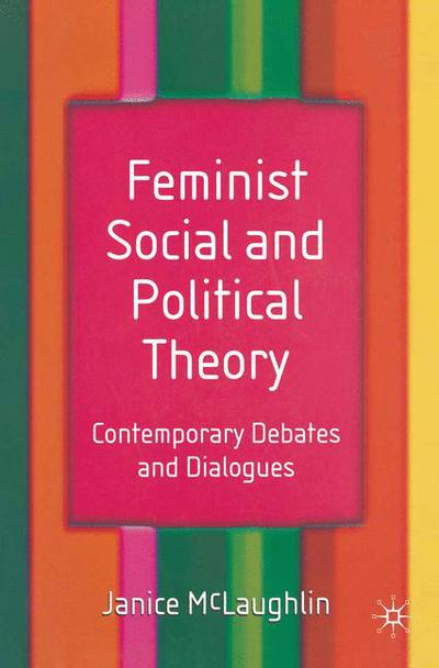 Feminist Social and Political Theory