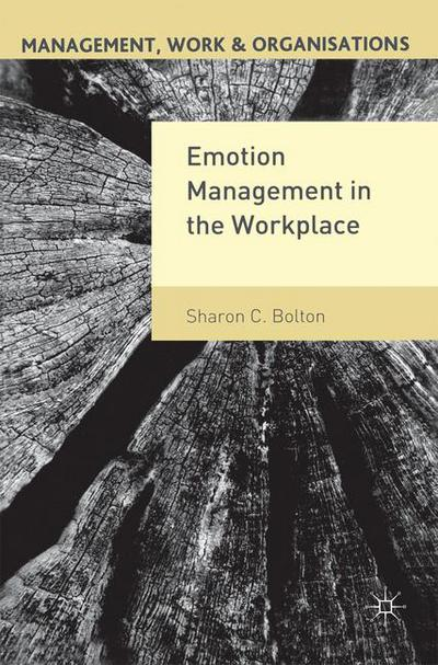Emotion Management in the Workplace