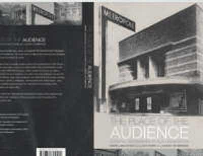 The Place of the Audience: Cultural Geographies of Film Consumption