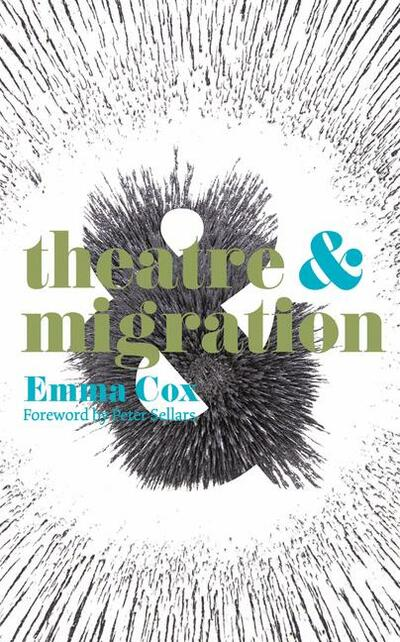 Theatre and Migration