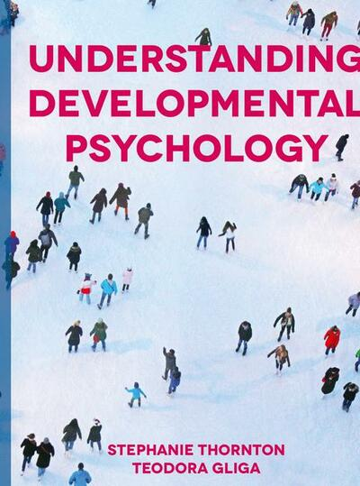 Understanding Developmental Psychology