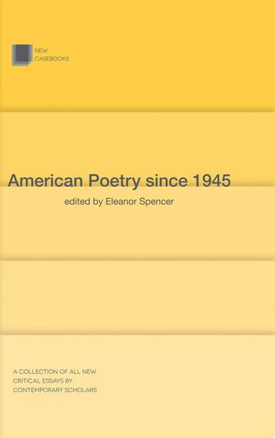 american-poetry-since-1945-eleanor-spencer-regan-9781137324467