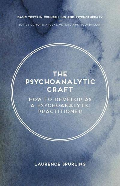 The Psychoanalytic Craft