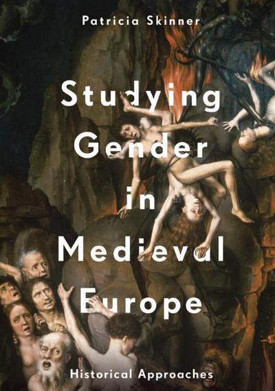 Studying Gender in Medieval Europe