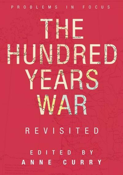 The Hundred Years War Revisited