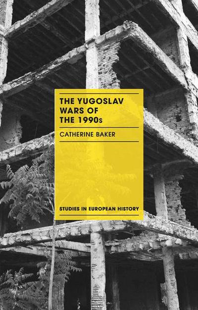 The Yugoslav Wars of the 1990s
