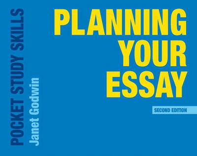 planning your essay janet godwin macmillan international  planning your essay janet godwin macmillan international higher education