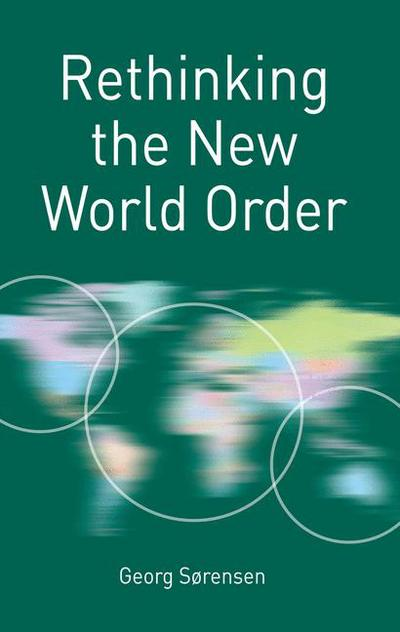 Rethinking the New World Order
