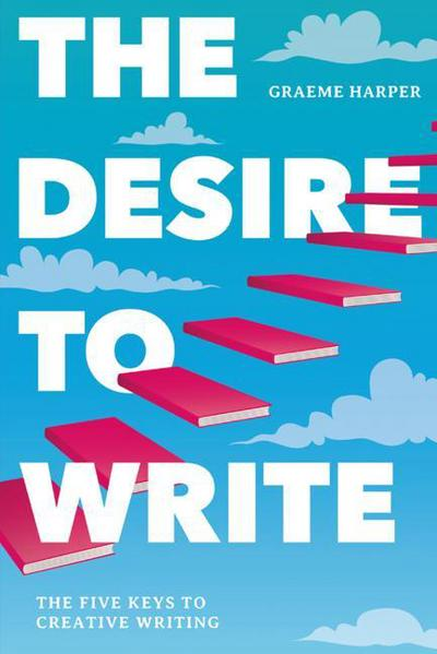 the-desire-to-write-graeme-harper-9781137519917