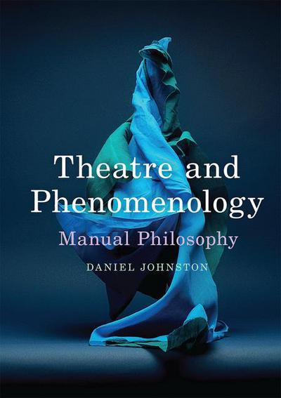 Theatre and Phenomenology