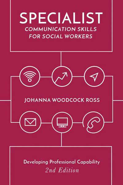 Specialist Communication Skills for Social Workers