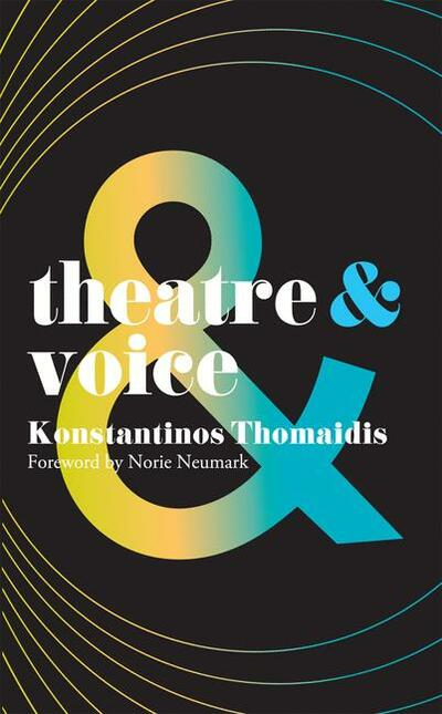 Theatre and Voice