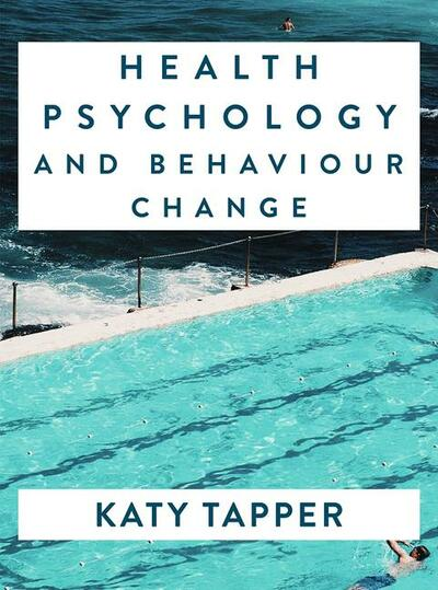 Health Psychology and Behaviour Change