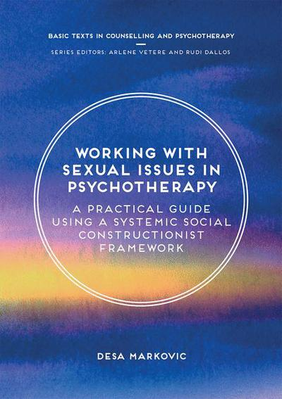 Working with Sexual Issues in Psychotherapy