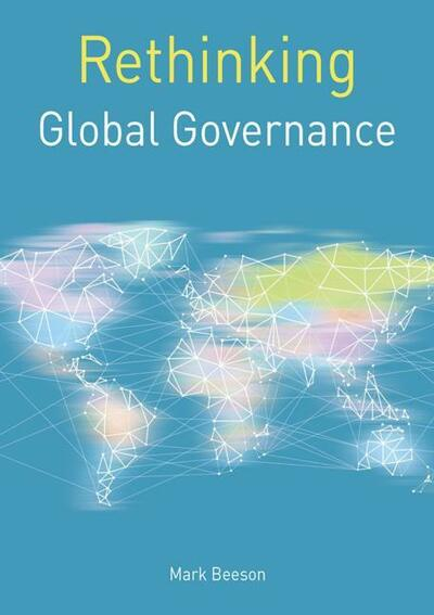 Rethinking Global Governance
