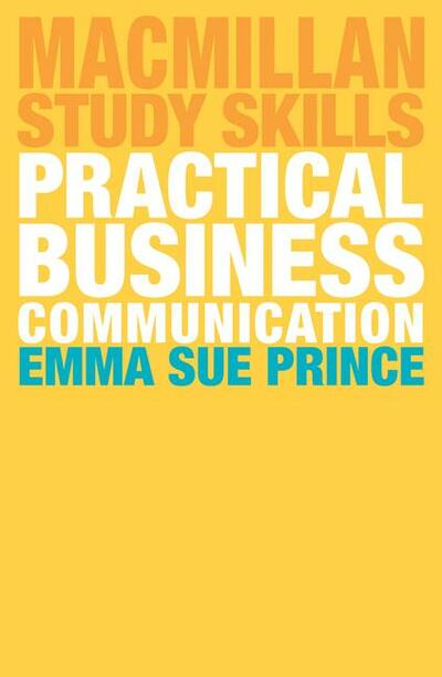 9781137606051-practical-business-communication-emma-sue-prince