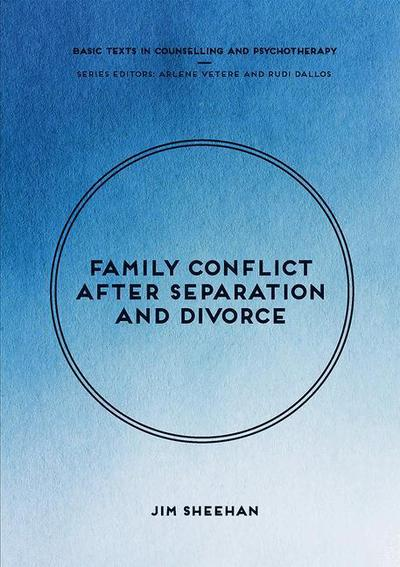 Family Conflict after Separation and Divorce