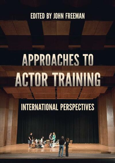 Approaches to Actor Training
