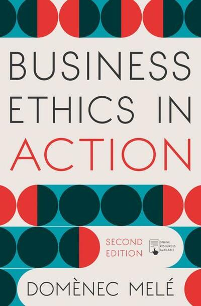 Business Ethics in Action