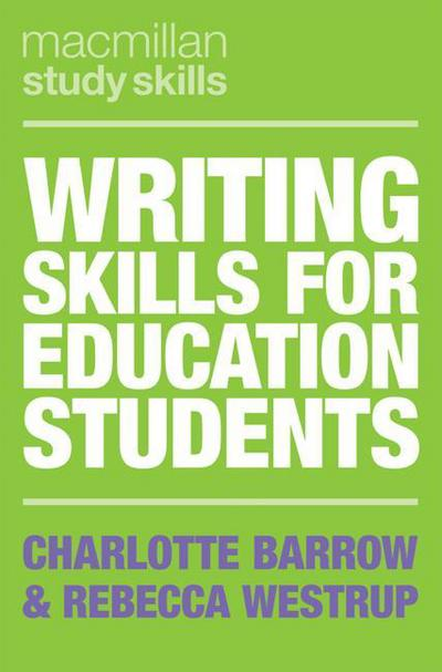 WritingSkillsEducationStudents-BarrowandWestrup-9781137610188