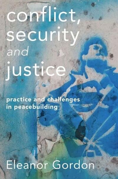 Conflict, Security and Justice
