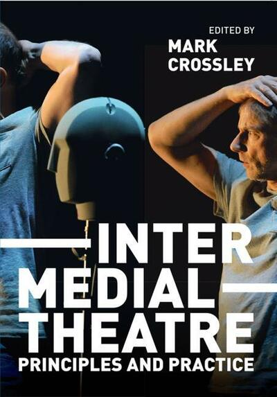 Intermedial Theatre