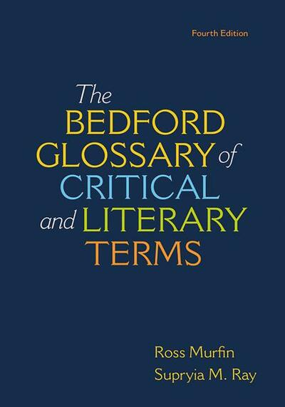 Bedford Glossary of Critical & Literary Terms