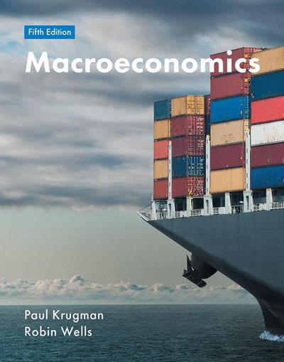 Macroeconomics paul krugmanrobin wells macmillan international macroeconomics 5th edition fandeluxe Gallery